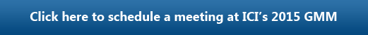 Click here to schedule a one-on-one meeting at the 2015 ICI General Membership Meeting