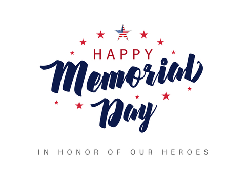 Happy Memorial Day in honor of our heroes