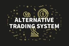 Alternative Trading System written on a black board with yellow monetary icons